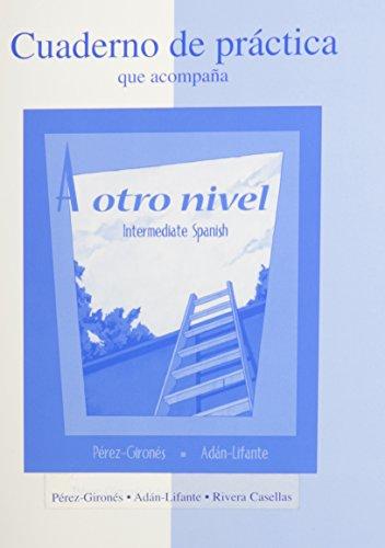 9780072966732: Workbook/Laboratory Manual to Accompany a Otro Nivel: Intermediate Spanish
