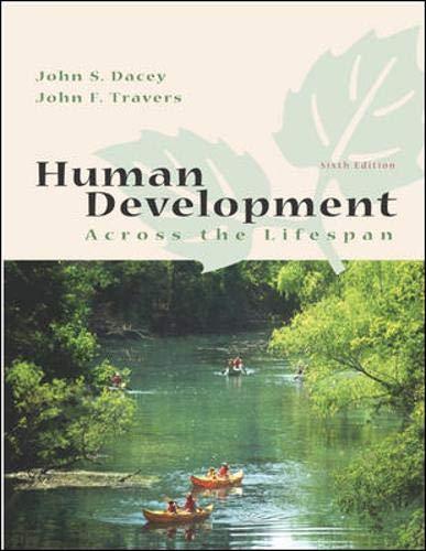 9780072967357: Human Development Across the Lifespan