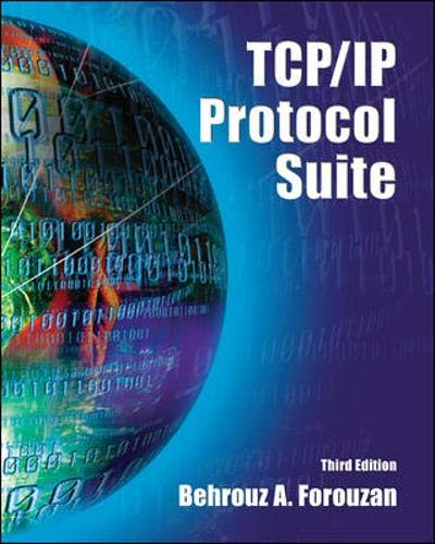9780072967722: TCP/IP Protocol Suite (McGraw-Hill Forouzan Networking)