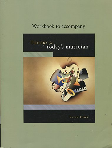 9780072968224: Theory for Today's Musician Workbook (Book & CD-Rom)