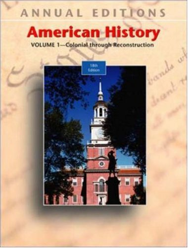 9780072968859: American History: v. 1: Pre-colonial Through Reconstruction (Annual Editions)