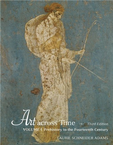 9780072969726: Art Across Time, Vol. 1: Prehistory to the Fourteenth Century 2006 [Paperback]