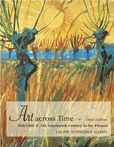 9780072969740: Art across Time Vol. 2: The Fourteenth Century to the Present