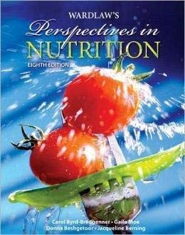 Wardlaw's Perspectives in Nutrition 9780072969993 Perspectives in Nutrition, 8th edition, is an introductory nutrition text appropriate for nutrition and science majors, as well as mixed