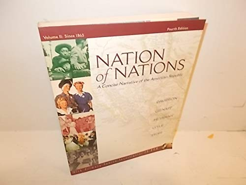 NATION OF NATIONS VOLUME 2: Davidson, James West; Delay, Brian; Heyrman, Christine Leigh; Lytle, ...