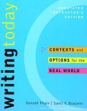 9780072971743: Writing Today: Contexts and Options for the Real World (Annotated Instructor's Edition)