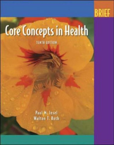9780072972351: Core Concepts In Health, Tenth Edition [Brief]