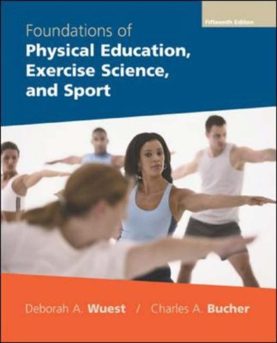 9780072972801: Foundations of Physical Education, Exercise Science and Sport (FOUNDATIONS OF PHYSICAL EDUCATION AND SPORT)