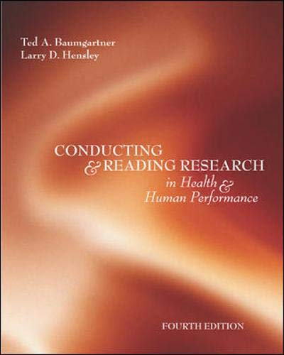 Conducting And Reading Research In Health and: Baumgartner, Ted; Hensley,