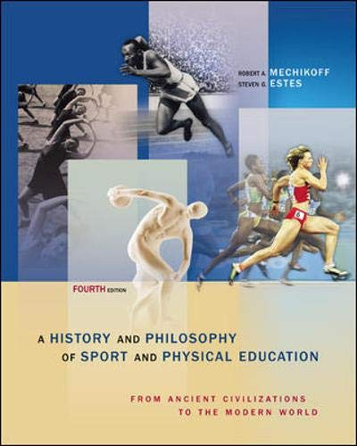 A History And Philosophy of Sport and: Estes,Steven, Mechikoff,Robert