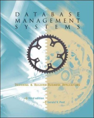 9780072973129: Database Management Systems-Designing & Building Business Applications