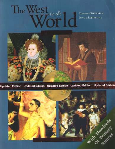 9780072973204: The West In The World - A Mid Length Narrative History, 2nd edition: Renaissance to Present