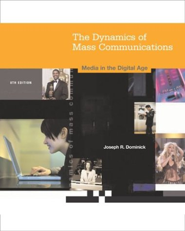 9780072974959: Dynamics of Mass Communication: Media in the Digital Age with Media World CD ROM and PowerWeb
