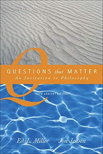 Questions That Matter: An Invitation to Philosophy,