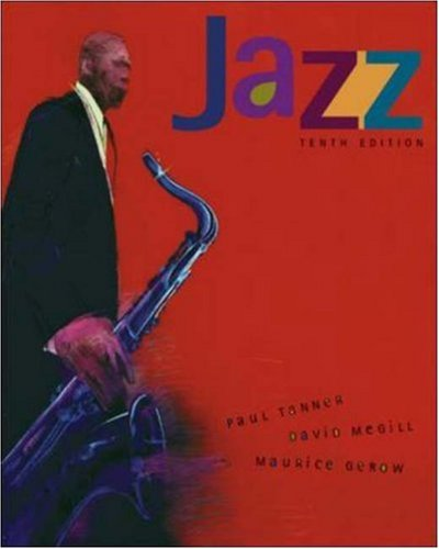 Jazz with Multimedia Companion CD-ROM: Tanner, Paul; Megill,