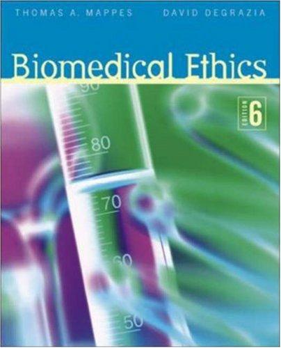 9780072976441: Biomedical Ethics (Biomedical Ethics (Mappes))