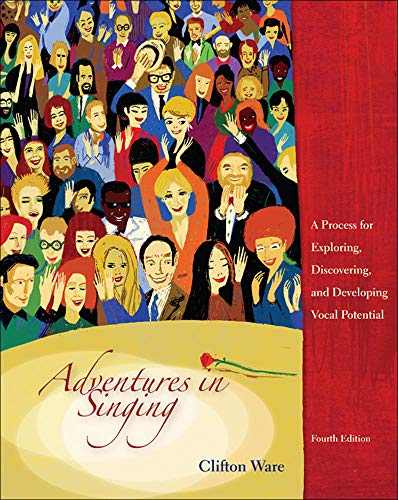 9780072977592: Adventures in Singing: A Process for Exploring, Discovering, and Developing Vocal Potential