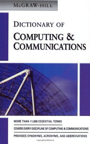 9780072977738: Dictionary of Computing & Communications