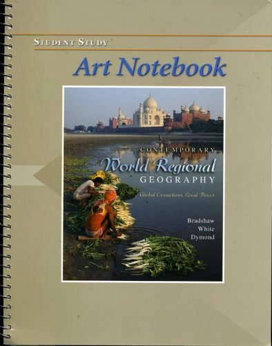 9780072977943: Student Study Art Notebook to Accompany Contemporary World Regional Geography Global Connections Local Voices