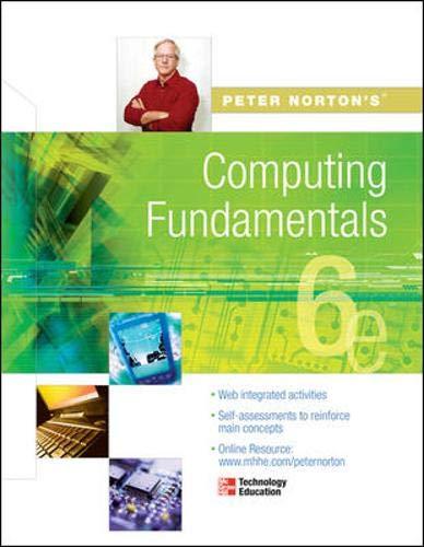 9780072978476: Peter Norton's Computing Fundamentals 6e