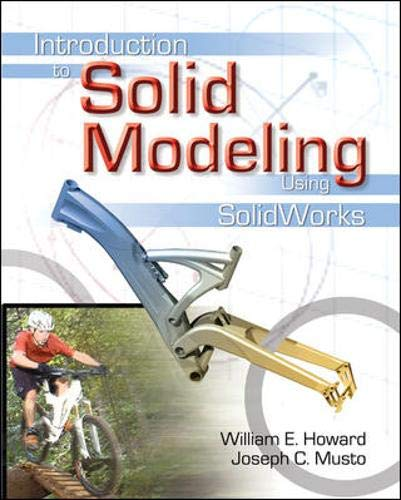 9780072978773: Introduction to Solid Modeling Using SolidWorks
