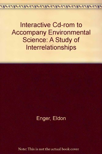 9780072978865: Interactive CD-ROM to accompany Environmental Science: A Study of Interrelationships