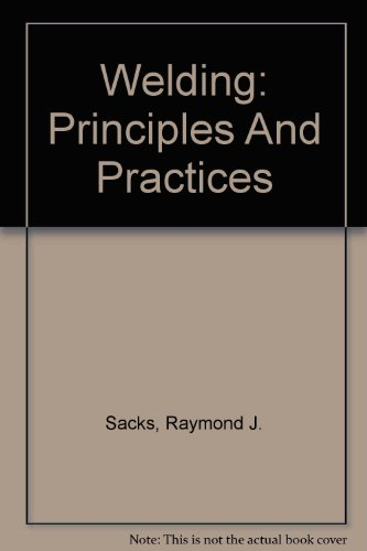 9780072979046: Welding: Principles And Practices