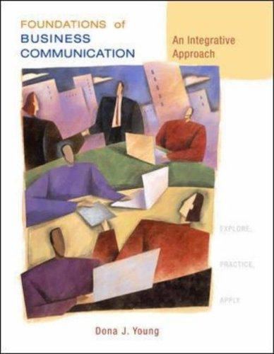 9780072979541: Foundations of Business Communication: An Integrative Approach
