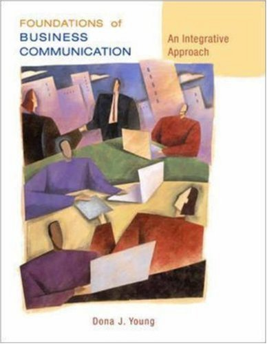 9780072979541: Foundations of Business Communication: An Integrative Approach