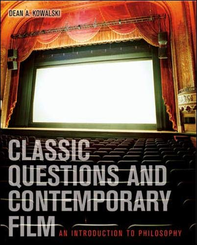 9780072980776: Classic Questions and Contemporary Film: An Introduction to Philosophy with PowerWeb: Philosophy