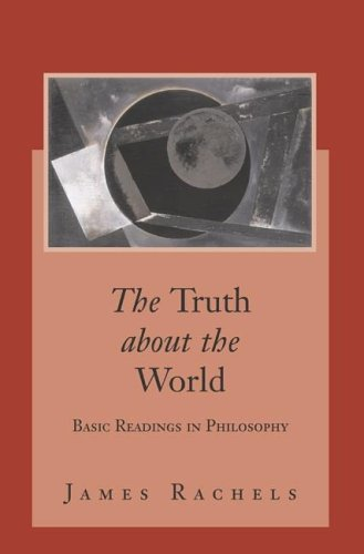 9780072980813: The Truth About the World: Basic Readings in Philosophy with PowerWeb: Philosophy