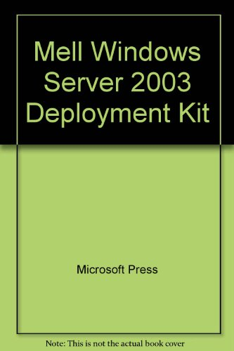 9780072981131: MELL Windows Server 2003 Deployment Kit : Microsoft eLearning Library