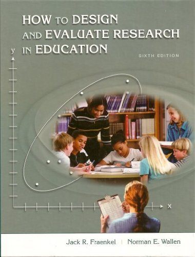 9780072981360: How to Design and Evaluate Research in Education
