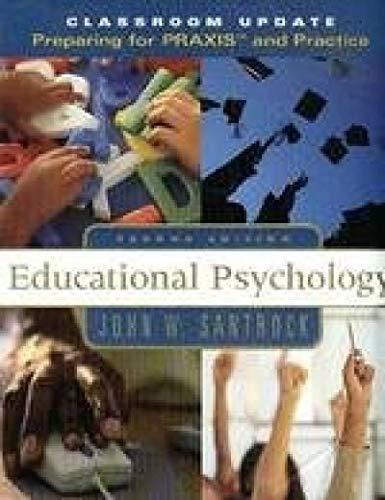 Educational Psychology, 2nd Edition: Santrock, John W.
