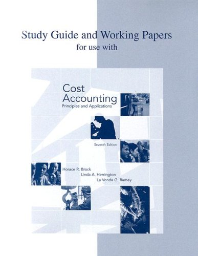 9780072982503: Study Guide and Working Papers to accompany Cost Accounting: Principles and Applications