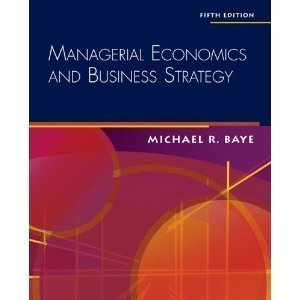 9780072983890: Managerial Economics And Business Strategy