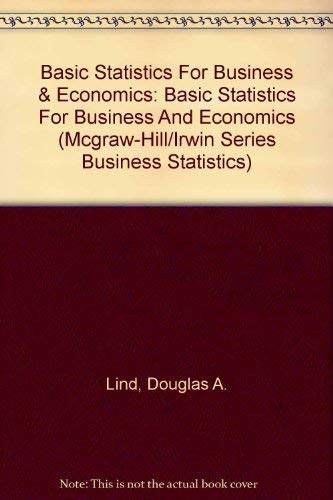 9780072984019: Basic Statistics For Business & Economics: Basic Statistics For Business And Economics (Mcgraw-Hill/Irwin Series Business Statistics)