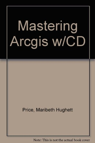 9780072984170: Mastering Arcgis w/CD