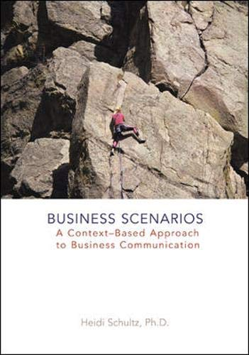 9780072984248: Business Scenarios: A Context-Based Approach to Business Communication