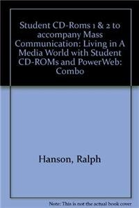 9780072984286: Student CD-Roms 1 & 2 to accompany Mass Communication: Living in A Media World with Student CD-ROMs and PowerWeb: Combo