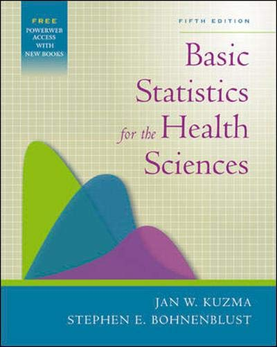 9780072985436: Basic Statistics for the Health Sciences with PowerWeb Bind-in Card (Kuzma, Basic Statistics for the Health Sciences)