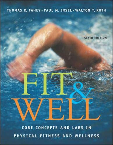 9780072985931: Fit & Well: Core Concepts and Labs in Physical Fitness and Wellness with HQ 4.2 CD, Daily Fitness and Nutrition Journal & PowerWeb/OLC Bind-in Card