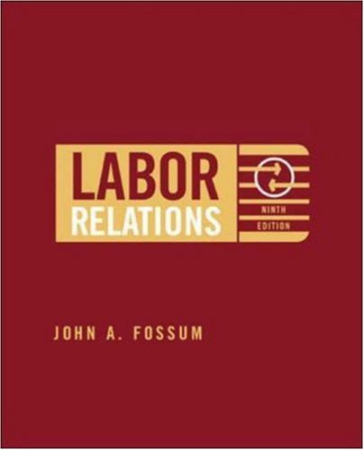 9780072987133: Labor Relations: Development, Structure, Processes