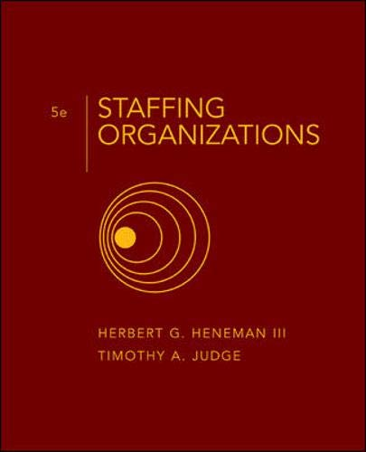 9780072987225: Staffing Organizations