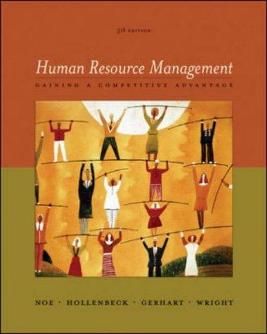 9780072987386: Human Resource Management: Gaining A Competitive Advantage