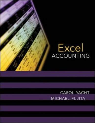 Excel Accounting [With CD-ROM] (0072987812) by Yacht, Carol; Fujita, Michael