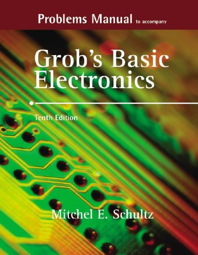 9780072988239: Problems Manual to accompany Grob's Basic Electronics
