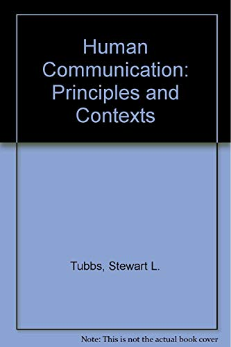 9780072988338: Human Communication: Principles and Contexts