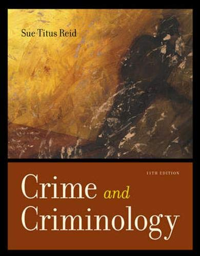 9780072988581: Crime and Criminology