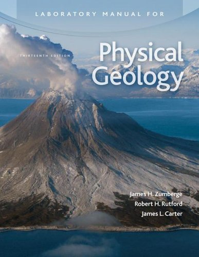 9780072988611: Laboratory Manual for Physical Geology by James Zumberge